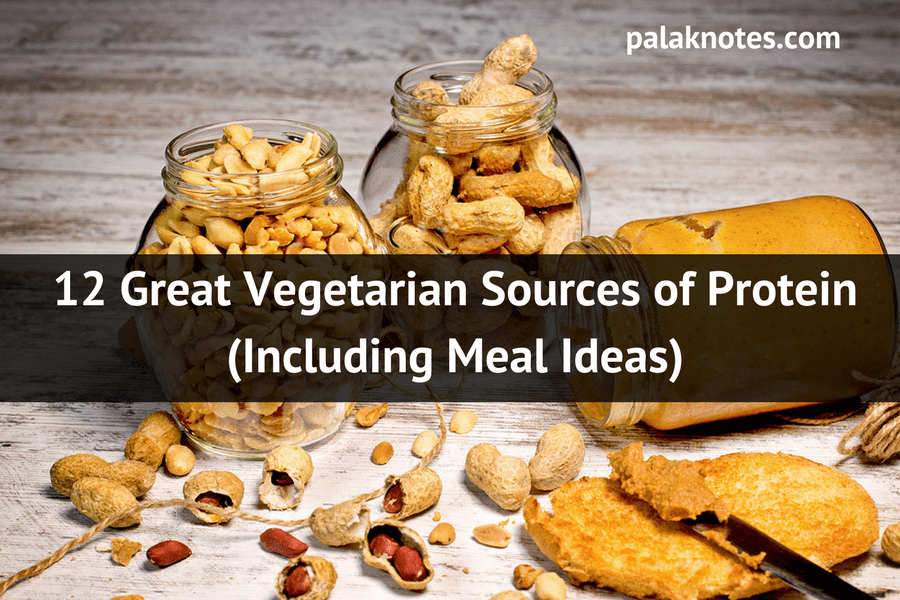 12 Best Vegetarian Protein Sources (Meal Ideas and Protein Powders)