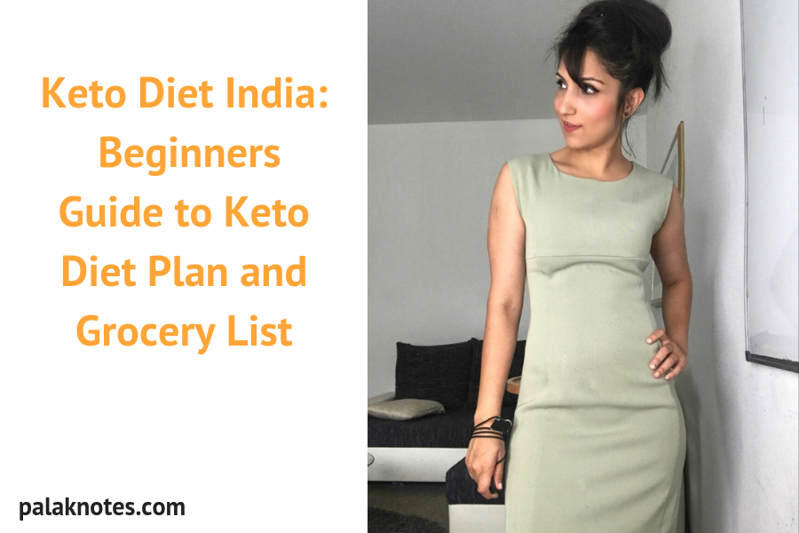 Keto Diet India: Beginners Guide to Keto Diet Plan and Grocery List